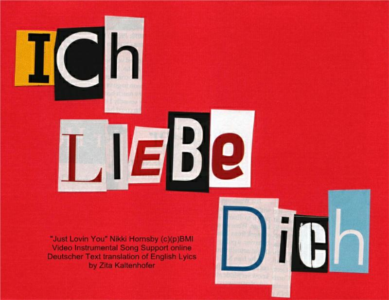 Ich Liebe Dich (german translated Just Lovin You)